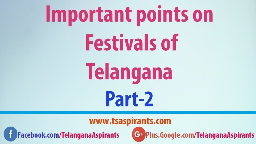Festivals of Telangana State {Updated} - Notes on Telangana Festivals