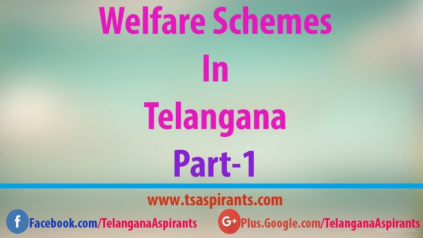 Telangana Welfare Schemes and Policies