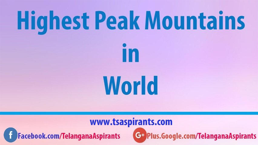 Highest Peak Mountains in World