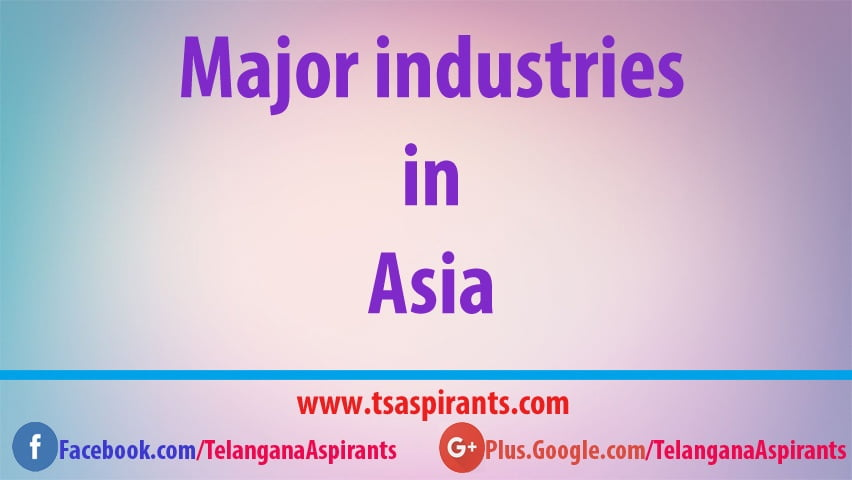 Major industries in Asia
