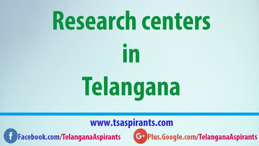 Telangana Research centres