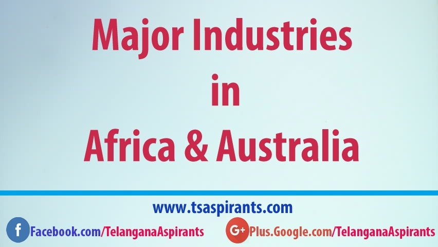 major industries in africa and australia