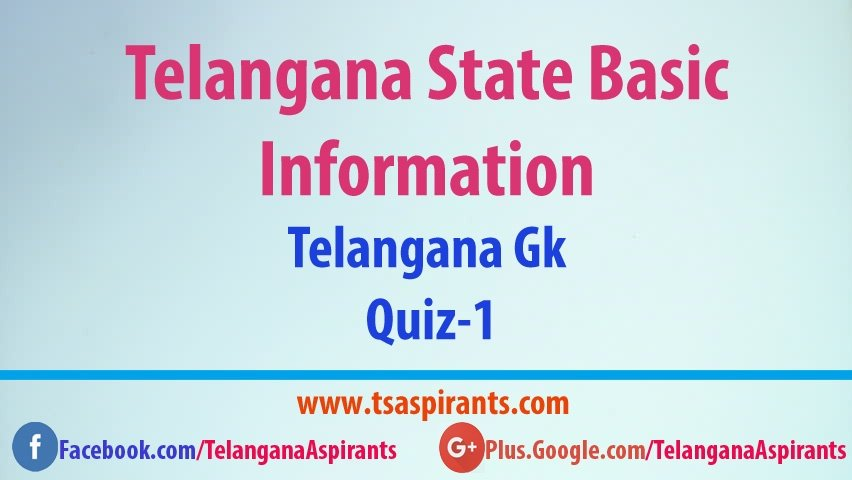 Telangana State Basic Information Quiz