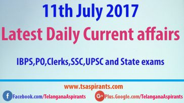 11th July 2017 Latest Current affairs