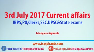 3rd July 2017 Current affairs
