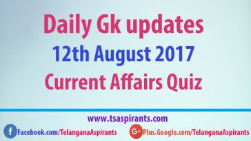 Current Affairs Quiz 12th August 2017