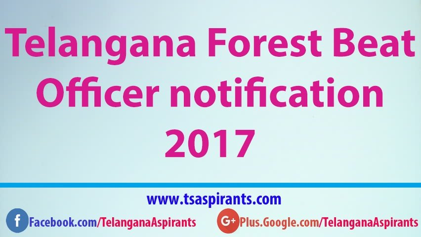 1857 forest beat officer posts to be filled by Telangana Forest Beat Officer notification 2017