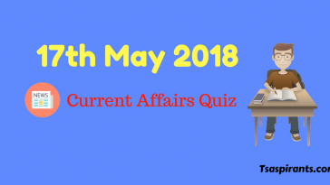 17th May 2018 Current Affairs Quiz