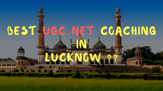 Best UGC NET Coaching in Lucknow